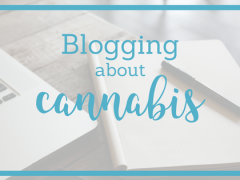 Are You Blogging About Weed Yet?
