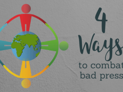 4 Ways to Combat Bad Press