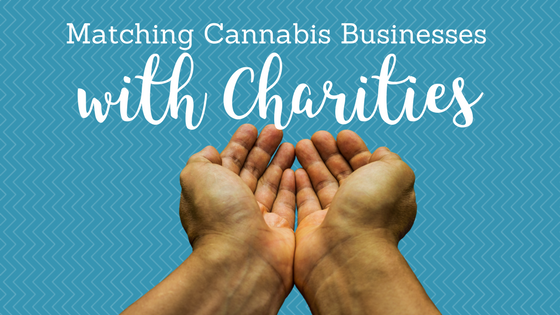 Matching Cannabis Businesses With Charities