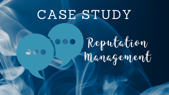 Reputation Management Case Study