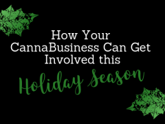 How Your CannaBusiness Can Get Involved This Holiday Season
