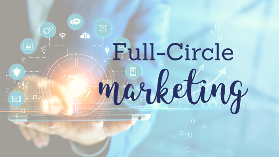Full-Circle Marketing